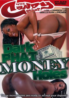 "Adult entertainment movie ""Dark Phat Money Holes"" starring Lori, Promise & Giselle Ryan. Produced by Candy Shop."