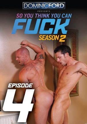 Gay Adult Movie So You Think You Can Fuck Season 2 Episode 4