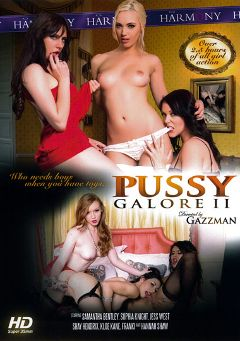 "Adult entertainment movie ""Pussy Galore 2"" starring Samantha Bentley, Sophia Knight & Hannah Shaw. Produced by Harmony Films Ltd.."