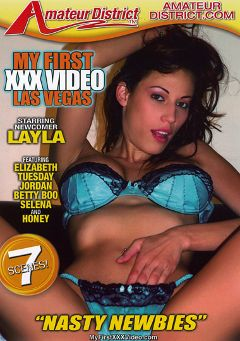"Adult entertainment movie ""My First XXX Video Las Vegas: Nasty Newbies"" starring Layla Rivera, Selena * & Tuesday Cross. Produced by Amateur District."