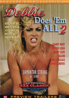 "Adult entertainment movie ""Debbie Does 'Em All 2"" starring Samantha Strong, Kristy Leigh & Lori Peacock. Produced by Cal Vista Classic."
