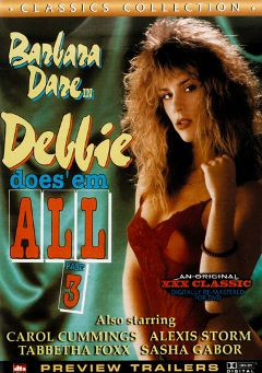 "Adult entertainment movie ""Debbie Does 'Em All 3"" starring Barbara Dare, Dean James & Tabitha Foxx. Produced by Cal Vista Classic."