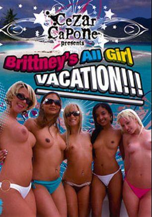 Brittney's All Girl Vacation, starring Nadia Rose, Sierra Sanchez, Kara Novak, Jada Stevens, Brianna Beach, Rita Mariana and Alexia Sky, produced by Cezar Capone.