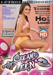 Cream In My Teen 3, starring Abby Cross, Selma Sins, Gigi Loren, Brittney Banxxx, Ash Hollywood, Jerry Kovacs, Will Powers, Christian XXX, Talon, Dick Delaware and Billy Glide, produced by Lethal Hardcore.