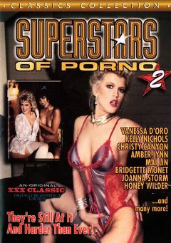 "Adult entertainment movie ""Superstars Of Porno 2"" starring David Cannon, Honey Wilder & Kelly Nichols. Produced by Cal Vista Classic."