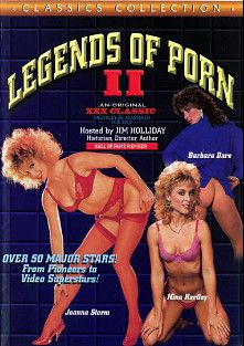 Legends Of Porn 2, starring Annette Haven, Barbara Dare, Amber Lynn, David Cannon, Nancy Dare, Suzanne McBain, Jim Holliday, Shauna Grant, Bonnie Holiday, Lynx Cannon, Ray Hardin, Lois Ayres, Danielle, Angel, Marilyn Chambers, Hyapatia Lee, Rick Lutz, Taija Rae, Joanna Storm, Marlene Willoughby, Kristine Heller, Nancy Hoffman, Desiree Cousteau, Harry Reems, Bridgette Monet, Dan T. Mann, Ginger Lynn, Kristara Barrington, John Leslie, Stacey Donovan, Jerry Butler, Porsche Lynn, Tony Martino, Erica Boyer, Tracy  Adams, Don Fernando, Seka, Nina Hartley, F.M. Bradley, Ron Jeremy, Tom Byron, Randy West, Paul Thomas, Eric Edwards and Joey Silvera, produced by Cal Vista Classic.
