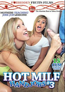 Hot MILF Handjobs 3, starring Sadie Michaels, Jodi West, Tara Holiday, Bunny Brooks, Jodie Stacks, Kennedy Leigh, Amanda Bryant, Jessie Fontana, Vanessa Cage and Brianna Beach, produced by Forbidden Fruits Films.