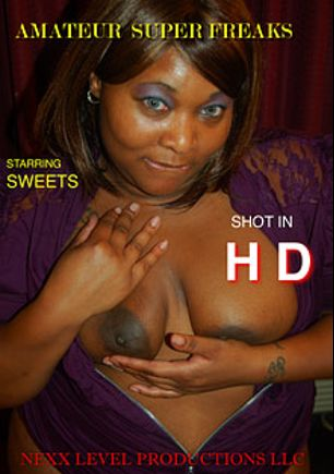 Amateur Super Freaks, starring Sweets, produced by Nexx Level Productions.