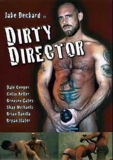 Dirty Director, starring Ben Bach, Bronson Gates, Jake Deckard, Brian Davilla, Shay Michaels, Bryan Slater and Colby Keller, produced by Dragon Media.