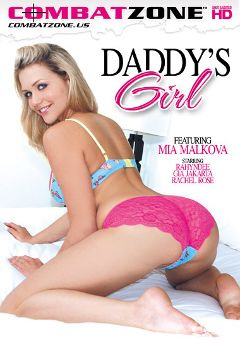 "Adult entertainment movie ""Daddy's Girl"" starring Mia Malkova, Rahyndee James & Gia Jakarta. Produced by Combat Zone."