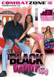 "Just Added presents the adult entertainment movie ""It's A Black Daddy Thing""."