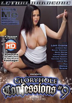 "Adult entertainment movie ""Gloryhole Confessions 9"" starring Loni Evans, Aaliyah Avatari & Lauren Nicole. Produced by Lethal Hardcore."