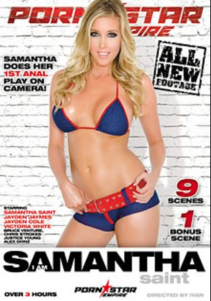 I Am Samantha Saint, starring Samantha Saint, Bruce Venture, Jayden Cole, Victoria White, Criss Strokes, Jayden Jaymes, Justice Young and Alex Gonz, produced by Porn Star Empire.