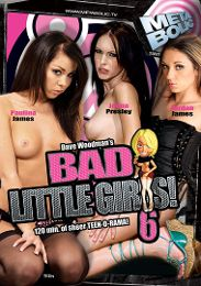 "Just Added presents the adult entertainment movie ""Bad Little Girls 6""."