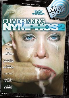 "Adult entertainment movie ""Cum Drinking Nymphos 2"" starring Angela Stone, Makayla Cox & Cole Conners. Produced by Metabolic."
