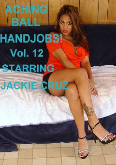 "Adult entertainment movie ""Aching Ball Handjobs 12"" starring Jackie Cruz & Dick Fitswell. Produced by Glamorous Productions."