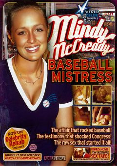 "Adult entertainment movie ""Mindy McCready: Baseball Mistress"" starring Mindy McCready & Tom Sizemore. Produced by Vivid Entertainment."