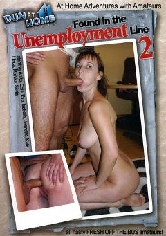 "Adult entertainment movie ""Found in The Unemployment Line 2"" starring Anita, Cola & Silvia. Produced by Dun At Home Media."