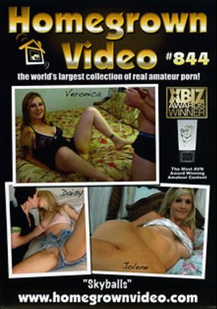 Homegrown Video 844: Skyballs, starring Veronica *, Daisy, Lacey, Vincent D, Jolene Devil and Jolene, produced by Homegrown Video.