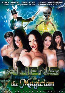 Aliens Vs. The Magician, starring Valerie Kay, Jaime Valentine, Jynx Maze, Diamond Kitty, Isis Love, D. Sanchez, Ava Jay, Jhazira Minxx, Ralph Long and Adam Wood, produced by Dark Legion Productions.