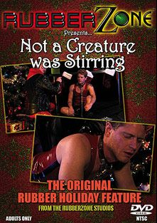 Not A Creature Was Stirring, starring Rubberjerry and Captivated, produced by RubberZone.