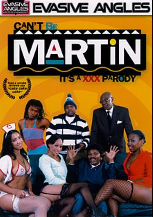 Can't Be Martin It's A XXX Parody, starring Sophia Fiore, Ashlynn Sixxx, Destiny Dymes, Dior Love, Rico Strong, Scorpio and Sean Michaels, produced by Evasive Angles.