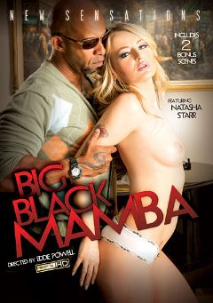 "Adult entertainment movie ""Big Black Mamba"" starring Natasha Starr, Lia Lor & Alex Chance. Produced by New Sensations."