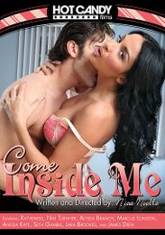 "Featured Studio - Hot Candy presents the adult entertainment movie ""Come Inside Me""."