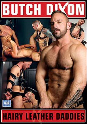 Hairy Leather Daddies, starring Ale Tredesco, Will Helm, Giovanne Cruz, Harley Everett, Dan Ryder, Nathan Price, Scott Hunter, Jeff Stronger, Samuel Colt and Mr. X, produced by Uk Naked Men and Butch Dixon.