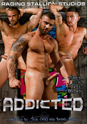 Addicted, starring Alex Marte, Goran, Tommy Hawk, Massimo Blade, Sergi Serrano, Scott Carter, Lucio Saint, Francesco D'Macho and Damien Crosse, produced by Raging Stallion Studios and Falcon Studios Group.
