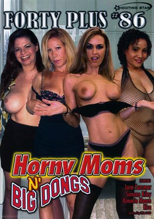 Straight Adult Movie Forty Plus 86: Horny Moms N' Big Dongs