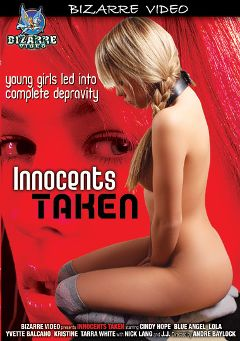 "Adult entertainment movie ""Innocents Taken"" starring Blue Angel, Cindy Hope & Yvette Balcano. Produced by Bizarre Video Productions."