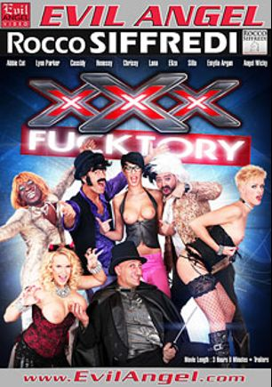 XXX Fucktory, starring Angel Wicky, Emylia Argan, Lana S., Henessy, Lyen Parker, Markus Tynai, Abbie Cat, Michael Chapman, Omar Galanti, Rocco Siffredi and K. Jamaica, produced by Evil Angel and Rocco Siffredi Productions.