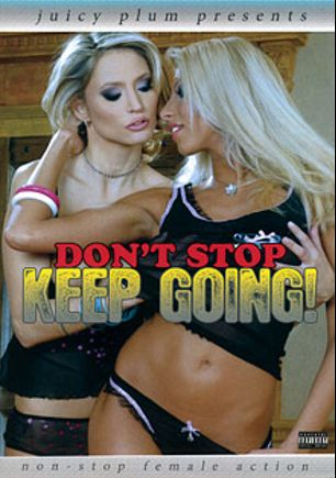 Don't Stop Keep Going, starring Viska, Ashley, Nikole, Leticia (f), Cherry, Pursuajon, Clara, Armani, Natalia and Destiny, produced by Juicy Plum.