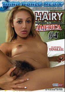 Hairy In America 4, starring Tinslee Reagan, Nadine Sage, Aaliyah Avatari, Jack Vegas and Veronica Snow, produced by Third World Media.