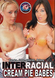 Interracial Cream Pie Babes, starring Kendra Kay, Brittany Angel, Gabriell Romano, Faith Daniels and Billy Banks, produced by Totally Tasteless Video.