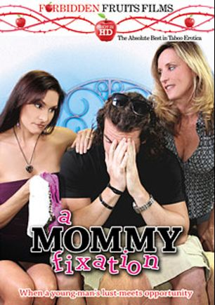 A Mommy Fixation, starring Desi Dalton, Jodi West, Lillian Tesh, Trey Balls, Raven LeChance, Jimmy Legend, Tony Rubino and Levi Cash, produced by Forbidden Fruits Films.