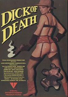 Dick Of Death, starring Sharon Kane, David Christopher, Johnny Deep, Sarah Bernard, Tiffany Clark, Jerry Butler, Marita Ekberg, Chelsea Blake and George Payne, produced by Alpha Blue Archives.