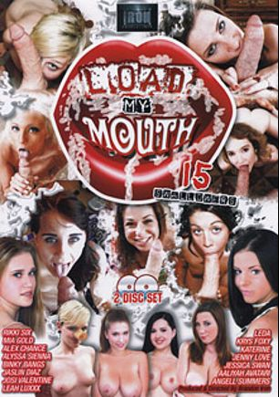 Load My Mouth, starring Rikki Six, Katerine Moss, Aaliyah Avatari, Krys Foxy, Jessyka Swan, Binky Bangs, Mia Gold, Alex Chance, Angell Summers, Jaslin Diaz, Leda, Jenny Love, Alyssa Sienna, Josi Valentine, Leah Luxxx and Brandon Iron, produced by Brandon Iron Productions.