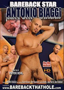 Bareback Star: Antonio Biaggi, starring Ben Statham, Antonio Biaggi, Jake Norris, Butch Bloom, Fabio Stallone and Matt Sizemore, produced by Dirty Dawg Productions.