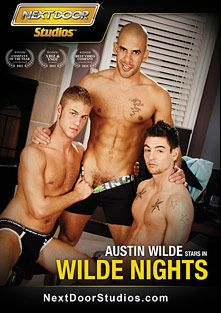 Wilde Nights, starring Johnny Torque, Andrew Jakk, Austin Wilde, Wolfie Blue, Hunter Ford and Tucker Vaughn, produced by Next Door Studios.