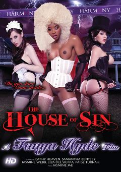 "Adult entertainment movie ""The House Of Sin"" starring Paige Turnah, Jasmine Web & Liza Del Sierra. Produced by Harmony Films Ltd.."