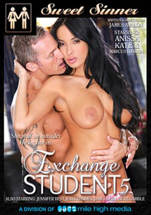 Exchange Student 5, starring Anissa Kate, Jessa Rhodes, Jennifer Best, Seth Gamble, Marcus London and James Deen, produced by Mile High Media and Sweet Sinner.