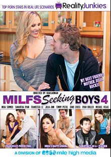 MILFs Seeking Boys 4, starring India Summer, Samantha Ryan, Julia Ann, Francesca Le, Michael Vegas, Ryan Driller, Dane Cross and Tommy Pistol, produced by Mile High Media and Reality Junkies.