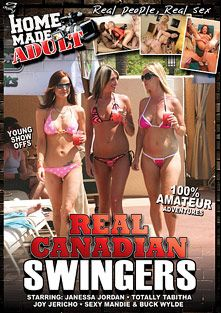 Real Canadian Swingers, starring Janessa Jordan, Joy Jericho, Totally Tabitha, Sexy Mandie and Buck Wylde, produced by Mile High Media and Home Made Adult.