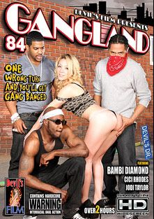 Gangland 84, starring Bambi Diamond, Jodi Taylor, Cici Rhodes, D-Snoop, Hooks, Brian Pumper and Mark Anthony, produced by Devil's Film and Devils Film.