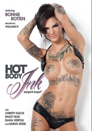 Hot Body Ink, starring Bonnie Rotten, Dahlia Sky, Christy Mack, Sarah Jessie, Dana Vespoli, Mick Blue, Manuel Ferrara and Erik Everhard, produced by Elegant Angel Productions.