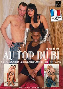 Au Top Du Bi, starring CJ Collins, Sexy Bi, D-Jude, Gang (m), Franky, Storm (m), Gary, Illina, Christian, Lolo and Laura, produced by HPG Production.