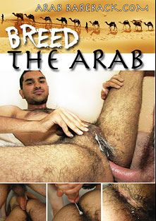 Breed The Arab, starring Omar, Lito Cruz, Justin Jameson, Dan Fisk and Blake, produced by Slut Machine and Frank Stein.