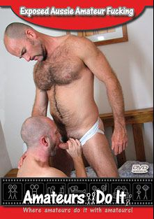 Exposed Aussie Amateur Fucking, starring Aaron Kink and Sam Meat, produced by Amateurs Do It.